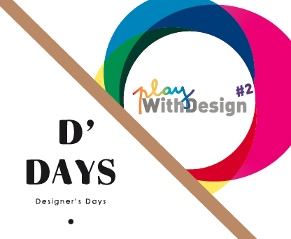 PLAYWITHDESIGN_DDAYS